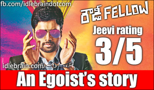Rowdy Fellow jeevi review