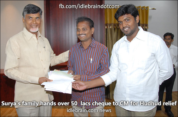 Surya's family hands over 50 lacs cheque to CM for Hudhud relief